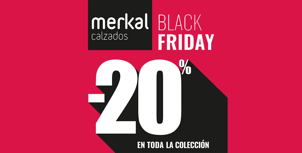 BLACK FRIDAY - MERKAL CALZADOS